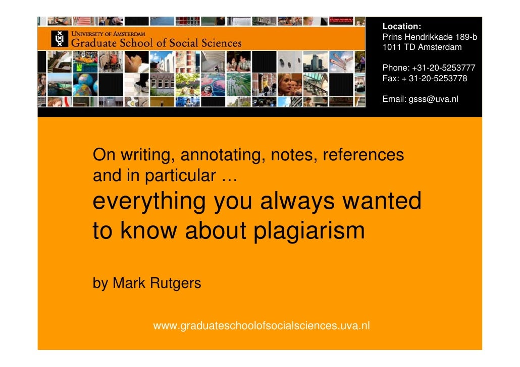 Everything you always wanted to know about plagiarism (Social Sciences Amsterdam)
