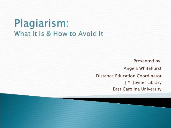 Plagiarism: What it is & How to Avoid it