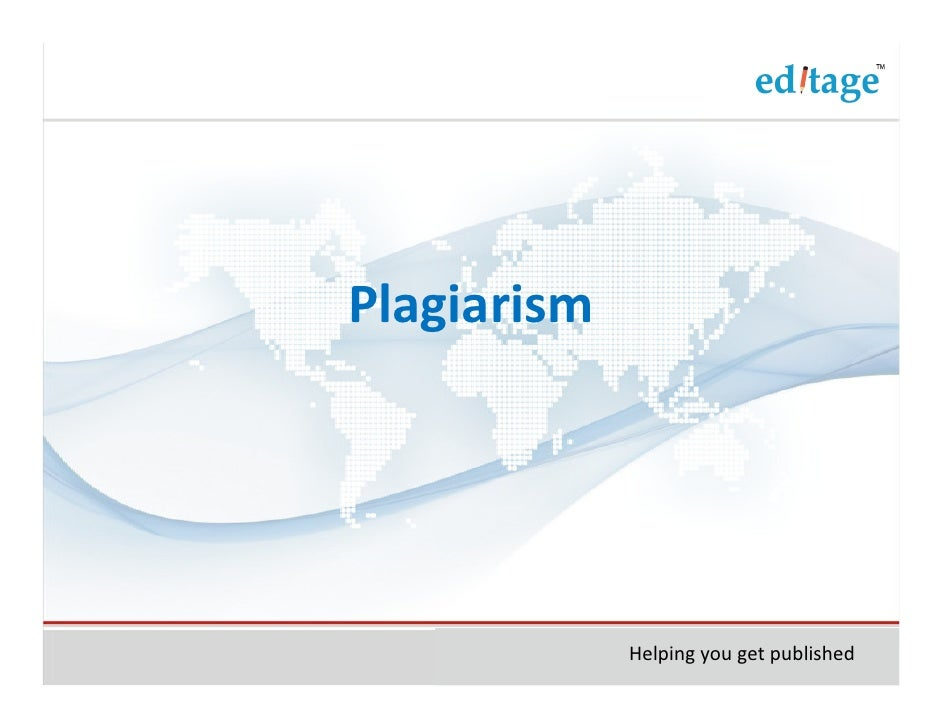 Plagiarism             Helping you get published