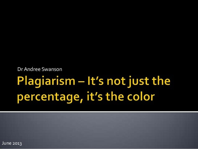 Plagiarism – it's not just the percentage,