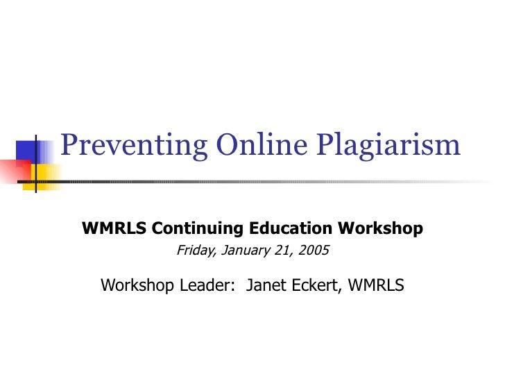 Preventing Online Plagiarism