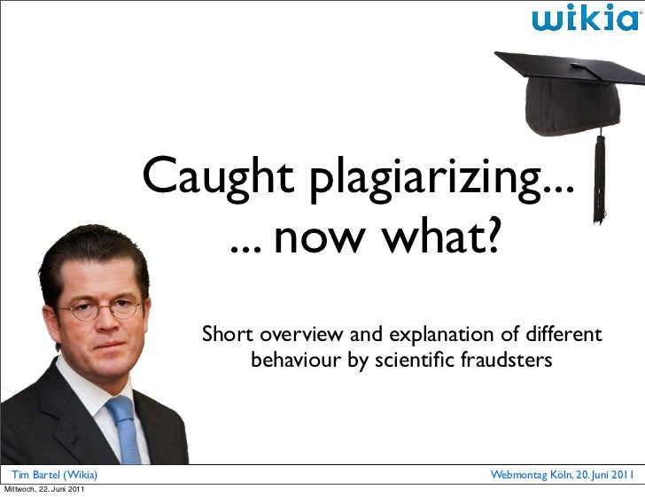 Caught plagiarizing -  now what?