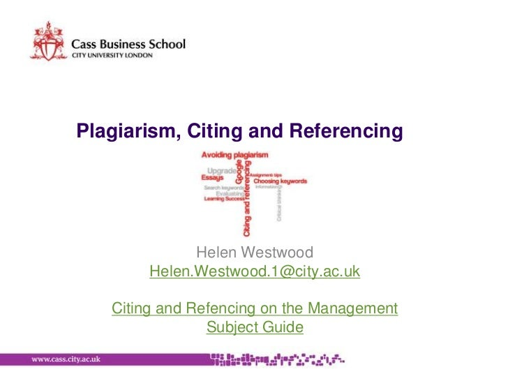 Plagiarism, citing and referencing