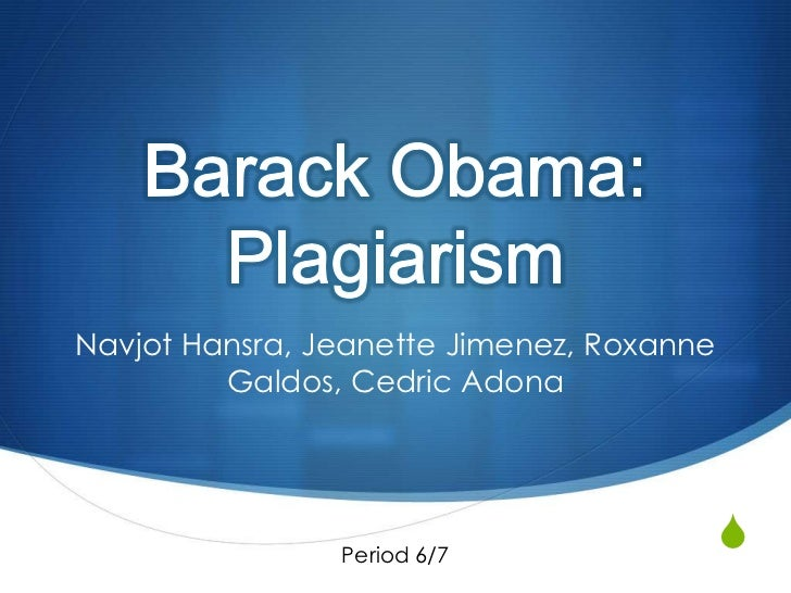Plagiarism: Barack Obama (Period 6/7)