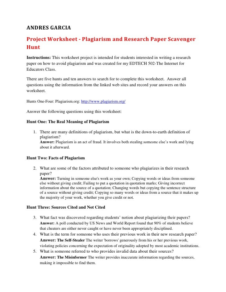 ANDRES GARCIAProject Worksheet - Plagiarism and Research Paper ScavengerHuntInstructions: This worksheet project is intend...