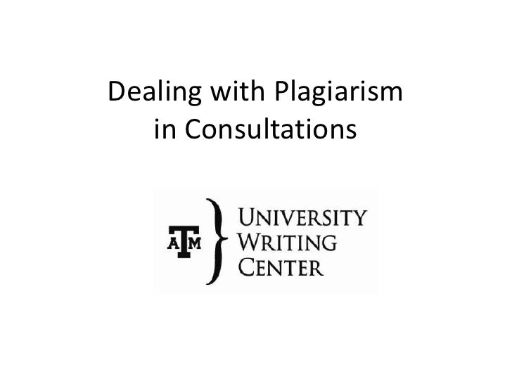 Dealing with Plagiarism in Consultations<br />
