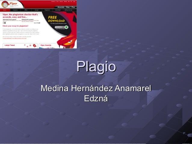PlagioPlagio Medina Hernández AnamarelMedina Hernández Anamarel EdznáEdzná