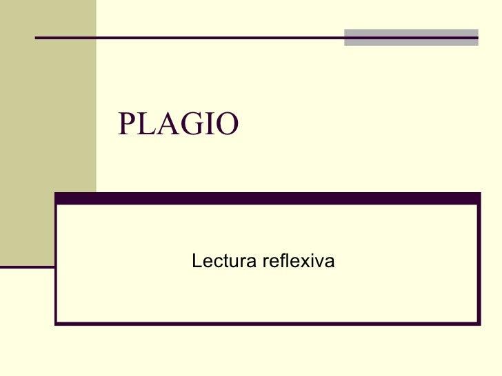 PLAGIO Lectura reflexiva