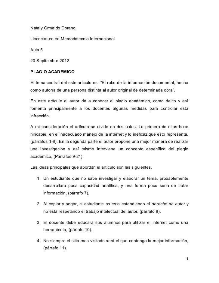Nataly Grmaldo CorenoLicenciatura en Mercadotecnia InternacionalAula 520 Septiembre 2012PLAGIO ACADEMICOEl tema central de...