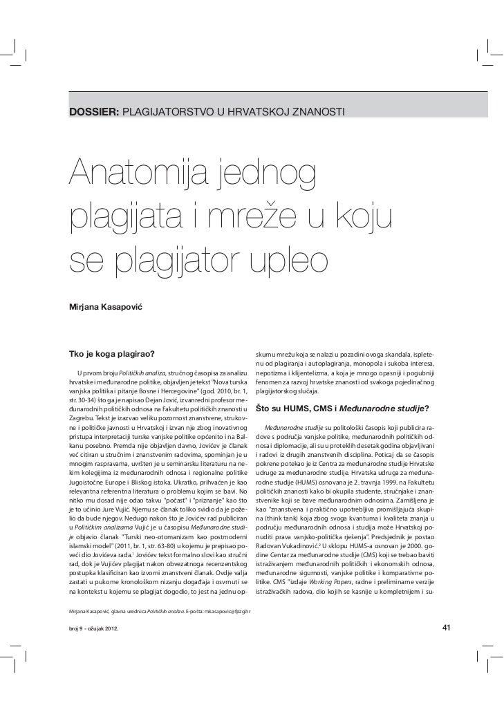 DOSSIER: PLAGIJATORSTVO U HRVATSKOJ ZNANOSTIAnatomija jednogplagijata i mreže u kojuse plagijator upleoMirjana KasapovićTk...