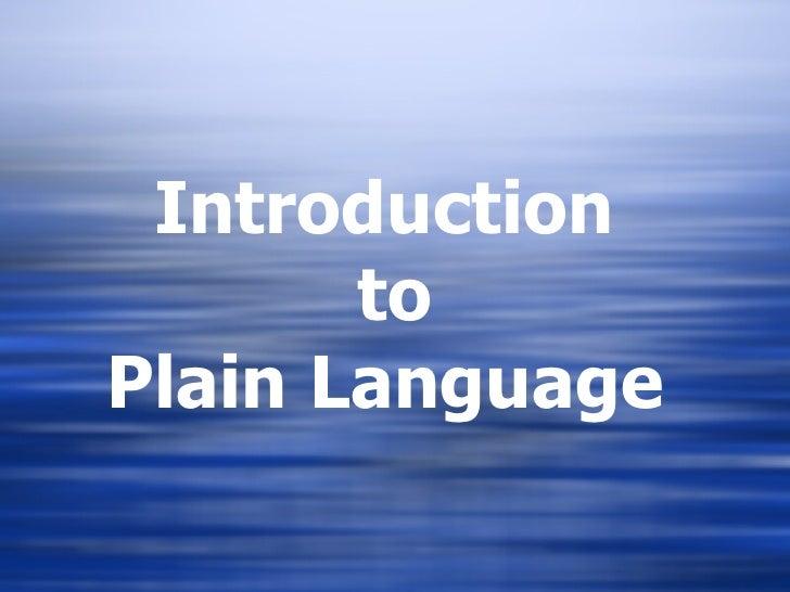 Introduction  to Plain Language
