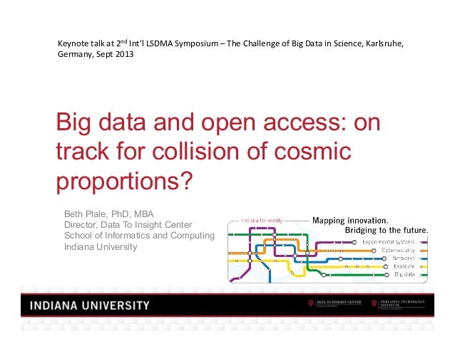 Keynote	   talk	   at	   2nd	   Int'l	   LSDMA	   Symposium	   –	   The	   Challenge	   of	   Big	   Data	   in	   Science...