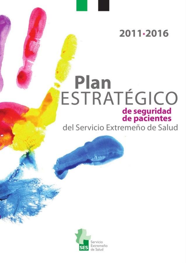 Plan estratégico seguridad de los pacientes de extremadura