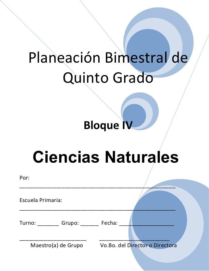 Plan   5to grado - bloque iv - ciencias naturales