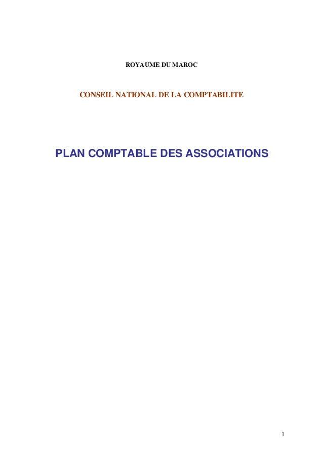ROYAUME DU MAROC  CONSEIL NATIONAL DE LA COMPTABILITE  PLAN COMPTABLE DES ASSOCIATIONS  1