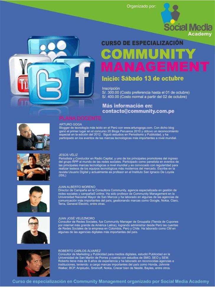 CURSO                COMMUNITY MANAGEMENT Y ESTRATEGIAS DE COMUNICACIÓN ONLINESumilla:El curso busca brindar el conocimien...