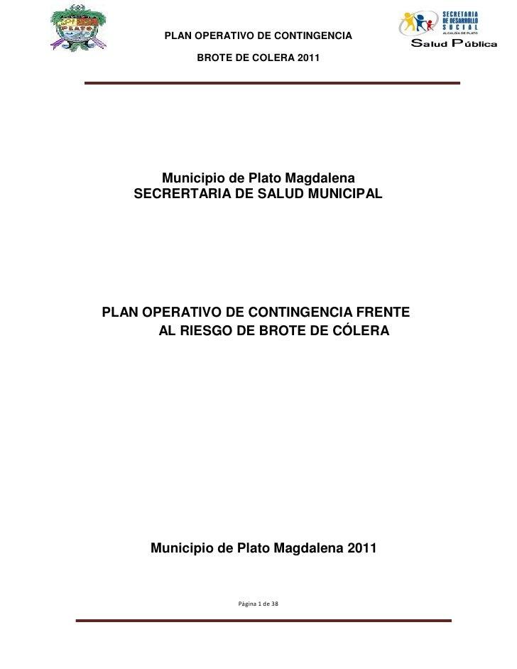 PLAN OPERATIVO DE CONTINGENCIA            BROTE DE COLERA 2011      Municipio de Plato Magdalena   SECRERTARIA DE SALUD MU...