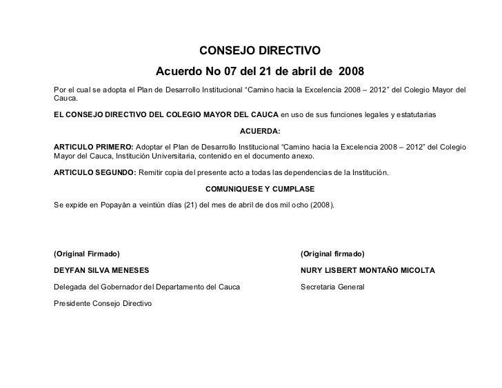 CONSEJO DIRECTIVO                               Acuerdo No 07 del 21 de abril de 2008Por el cual se adopta el Plan de Desa...