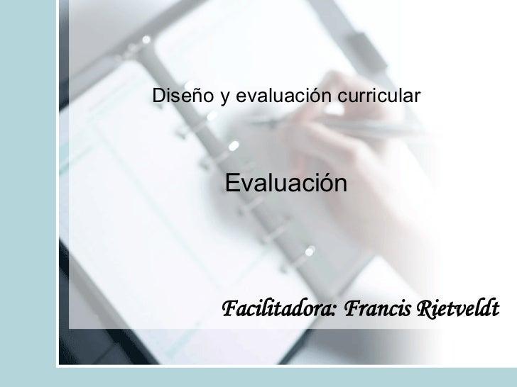 Plan De Evaluacion Para DiseñO Y EvaluacióN Del CurríCulo