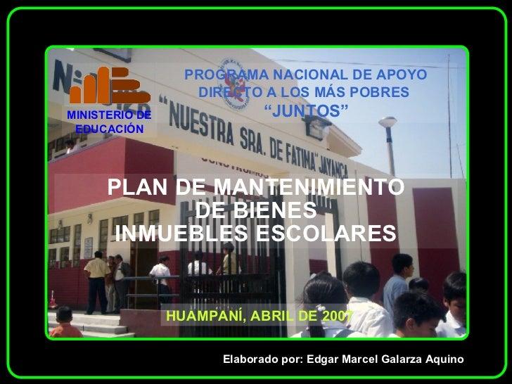 Plan de mantenimiento de bienes inmuebles escolares