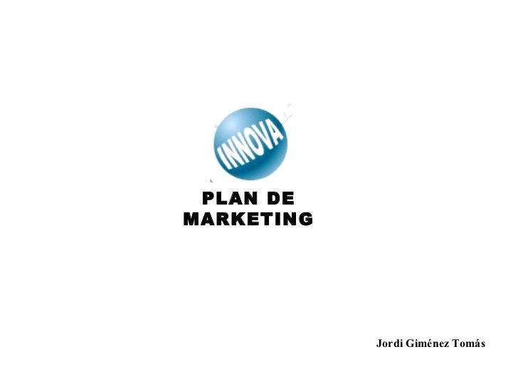 PLAN DE MARKETING Jordi Giménez Tomás
