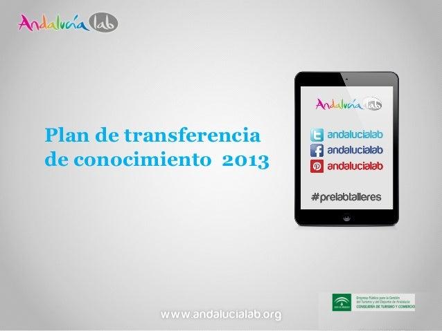 Plan de Transferencia de Conocimiento 2013