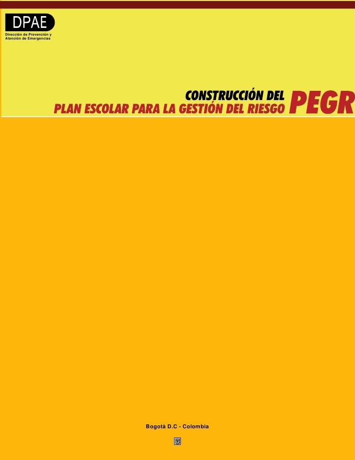 Dirección de Prevención y Atención de Emergencias                                 Bogotà D.C - Colombia