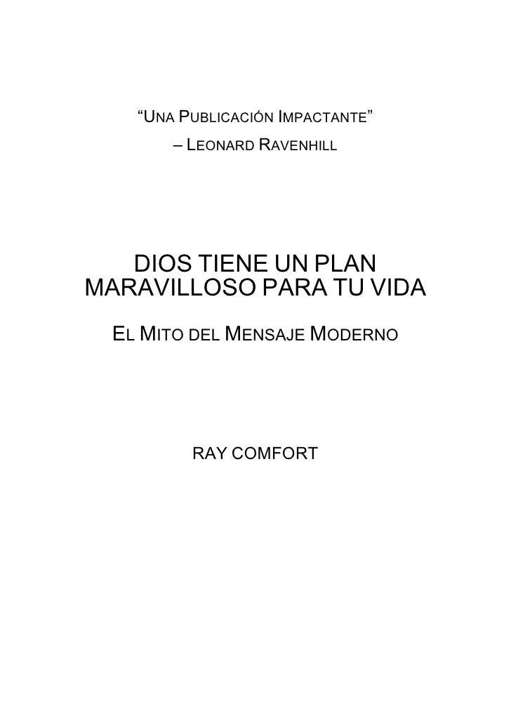 """""""UNA PUBLICACIÓN IMPACTANTE""""              – LEONARD RAVENHILL          DIOS TIENE UN PLAN       MARAVILLOSO PARA TU VIDA  ..."""