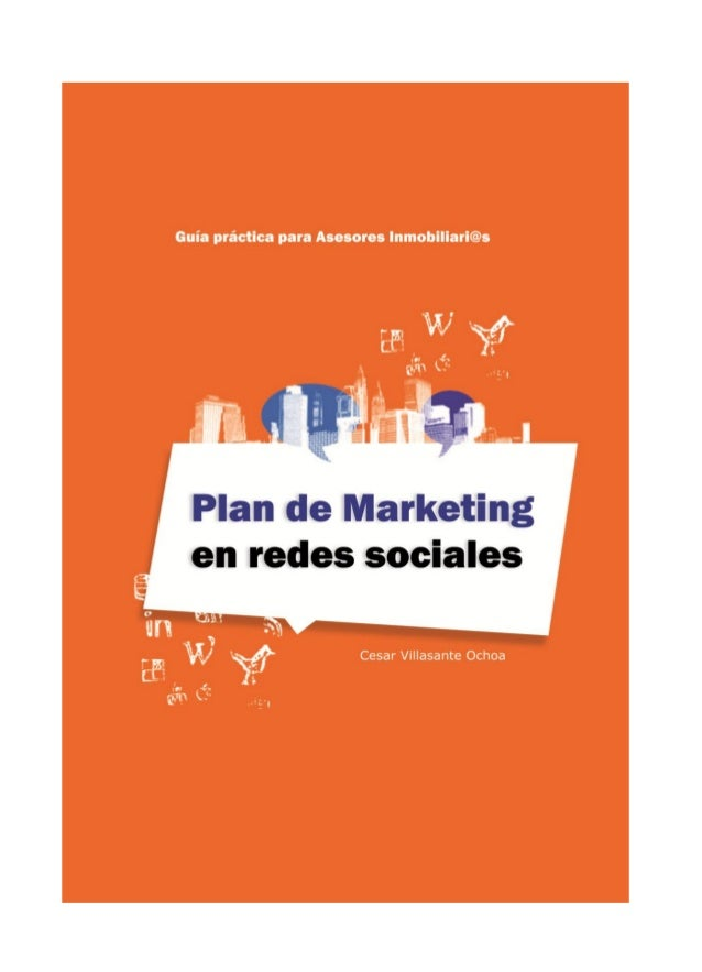 Plan de marketing en redes sociales para asesores inmobiliarios