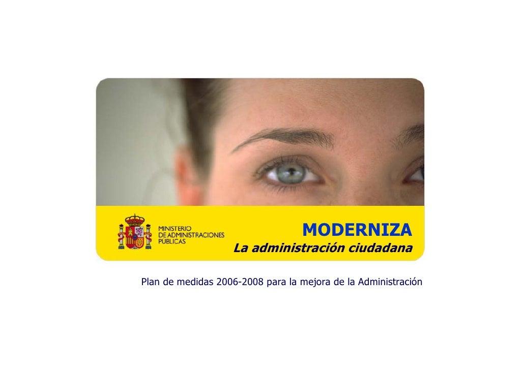 MODERNIZA                                                  La administración ciudadana                                    ...