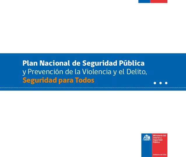 Plan Nacional de Seguridad Pública y Prevención de la Violencia y el Delito, Seguridad para Todos