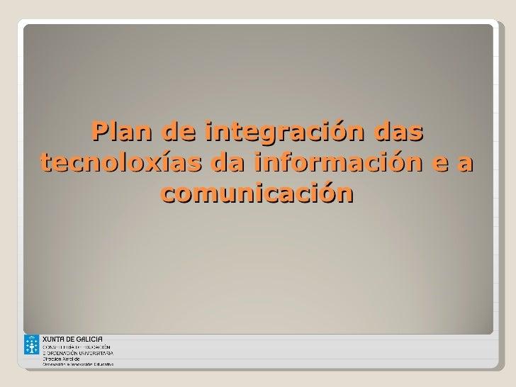 Plan de integración das tecnoloxías da información e a comunicación