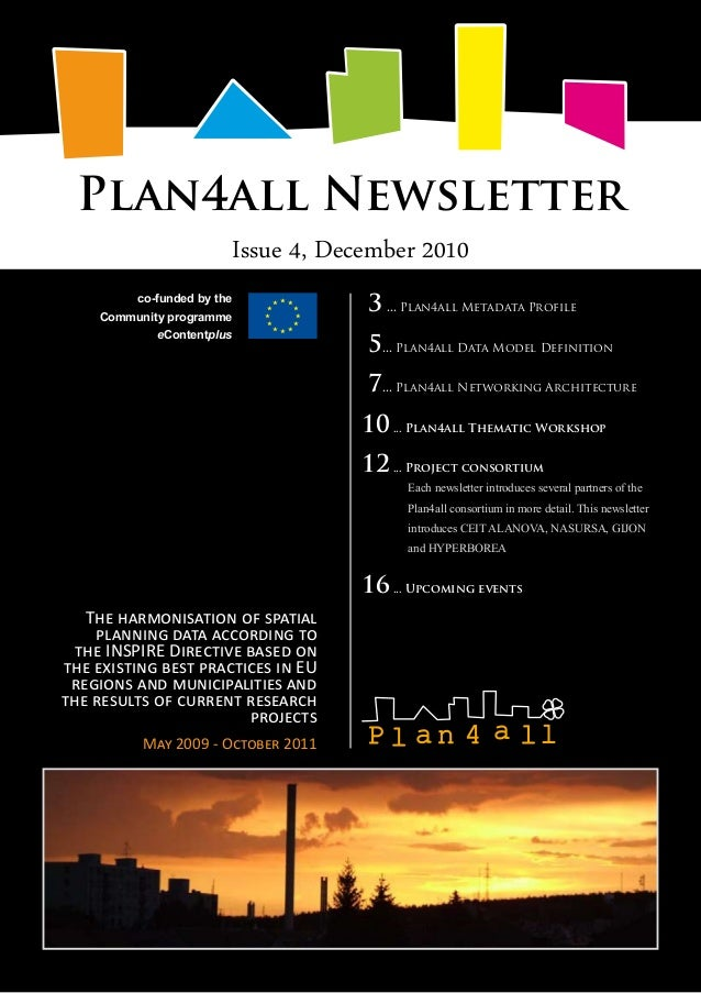Plan4all Newsletter Issue 4, December 2010 The harmonisation of spatial planning data according to the INSPIRE Directive b...