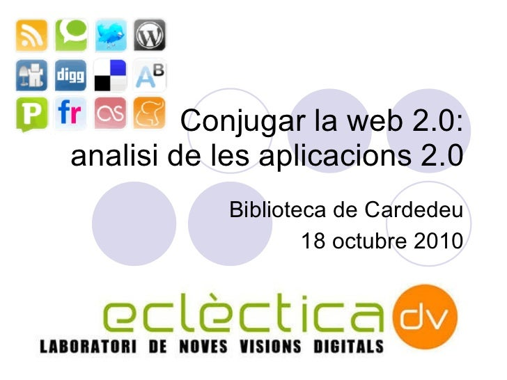 """Seminario: """"Conjugar la web 2.0: analisi de les aplicacions 2.0"""""""
