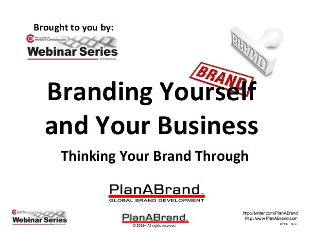 Plan A Brand - Branding Yourself & Your Business - AWC Member of the Year Presentation