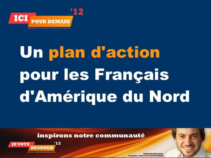 Un plan dactionpour les FrançaisdAmérique du Nord