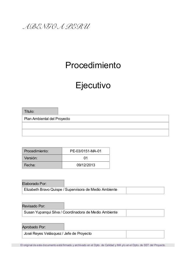 ABENGOA PERU  Procedimiento Ejecutivo Título: Plan Ambiental del Proyecto  Procedimiento:  PE-03/0151-MA-01  Versión:  01 ...