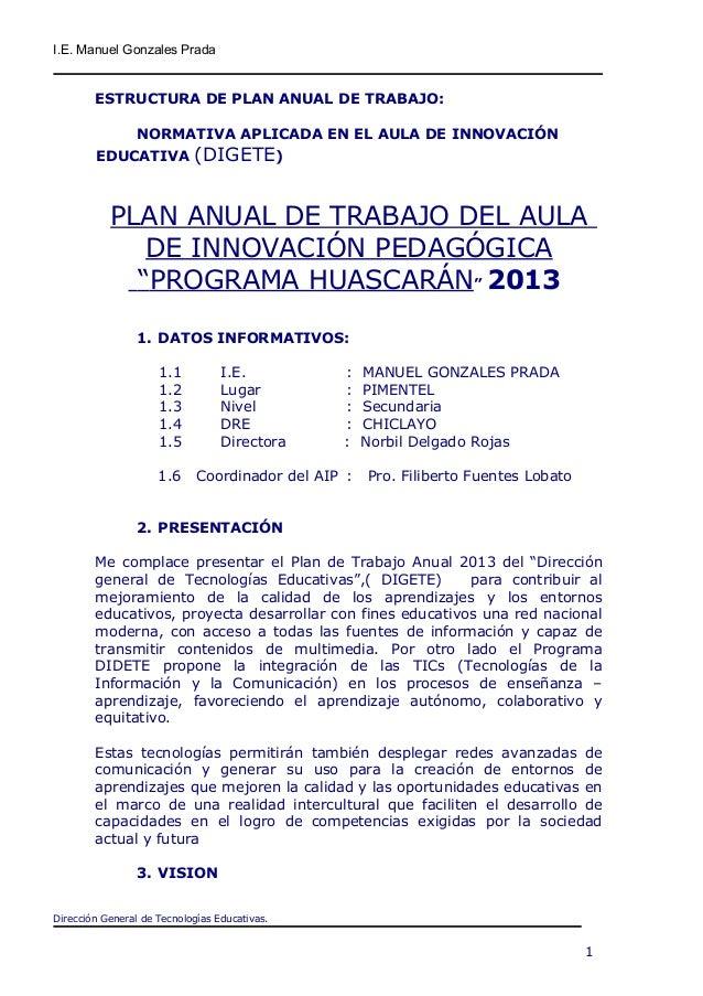 I.E. Manuel Gonzales Prada ESTRUCTURA DE PLAN ANUAL DE TRABAJO: NORMATIVA APLICADA EN EL AULA DE INNOVACIÓN EDUCATIVA (DIG...