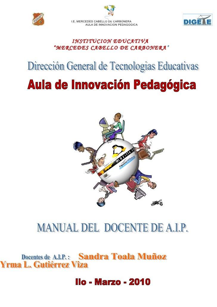 """I.E. MERCEDES CABELLO DE CARBONERA              AULA DE INNOVACION PEDAGOGICA          INSTITUCION EDUCATIVA """"MERCEDES CAB..."""