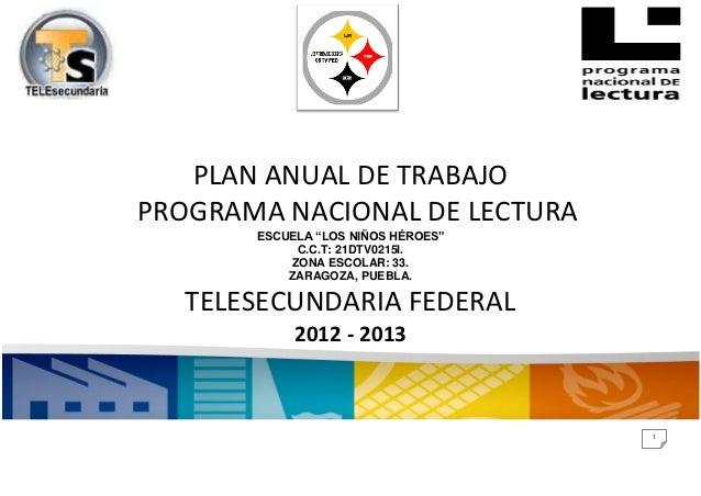 """PLAN ANUAL DE TRABAJOPROGRAMA NACIONAL DE LECTURA       ESCUELA """"LOS NIÑOS HÉROES""""            C.C.T: 21DTV0215I.          ..."""