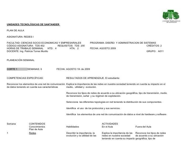 UNIDADES TECNOLÓGICAS DE SANTANDER  PLAN DE AULA  ASIGNATURA: REDES I  FACULTAD: CIENCIAS SOCIO ECONOMICAS Y EMPRESARIALES...