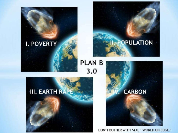 Plan b no bs   f. i. avert mass poverty increase– feed 8 billion well. c9 v1