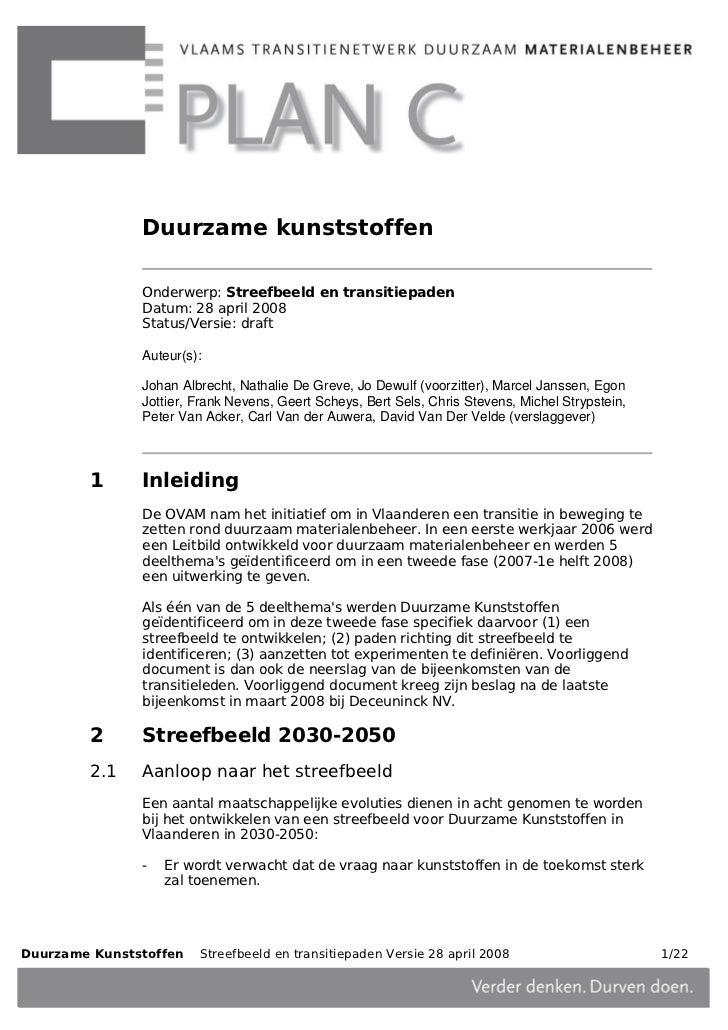 Duurzame kunststoffen               Onderwerp: Streefbeeld en transitiepaden               Datum: 28 april 2008           ...