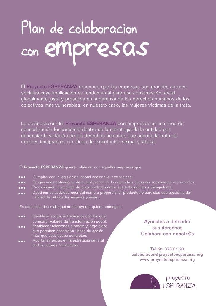 Plan de colaboracion  con          empresas El Proyecto ESPERANZA reconoce que las empresas son grandes actores sociales c...