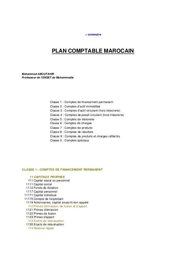 ? sommaire                     PLAN COMPTABLE MAROCAINMohammed ABOUTAHIRProfesseur de lENSET de Mohammedia                ...