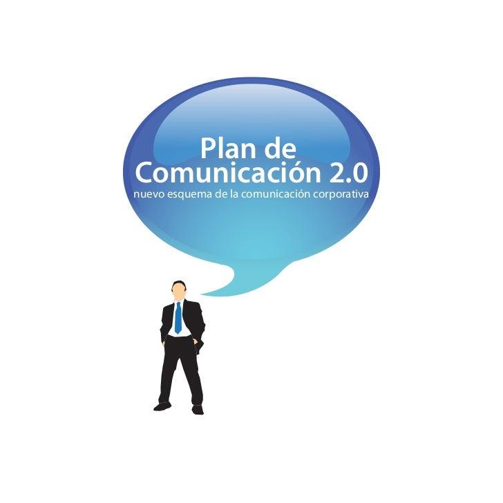 Plan deComunicación 2.0nuevo esquema de la comunicación corporativa