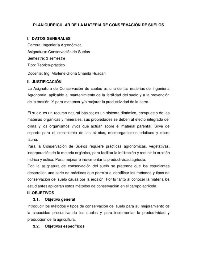 PLAN CURRICULAR DE LA MATERIA DE CONSERVACIÓN DE SUELOSI. DATOS GENERALESCarrera: Ingeniería AgronómicaAsignatura: Conserv...