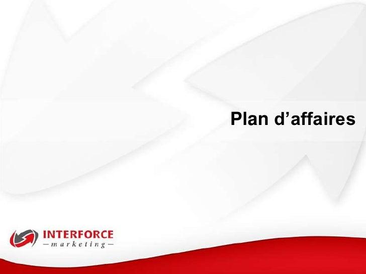 Service de préparation de plan d'affaires par Interforce Marketing