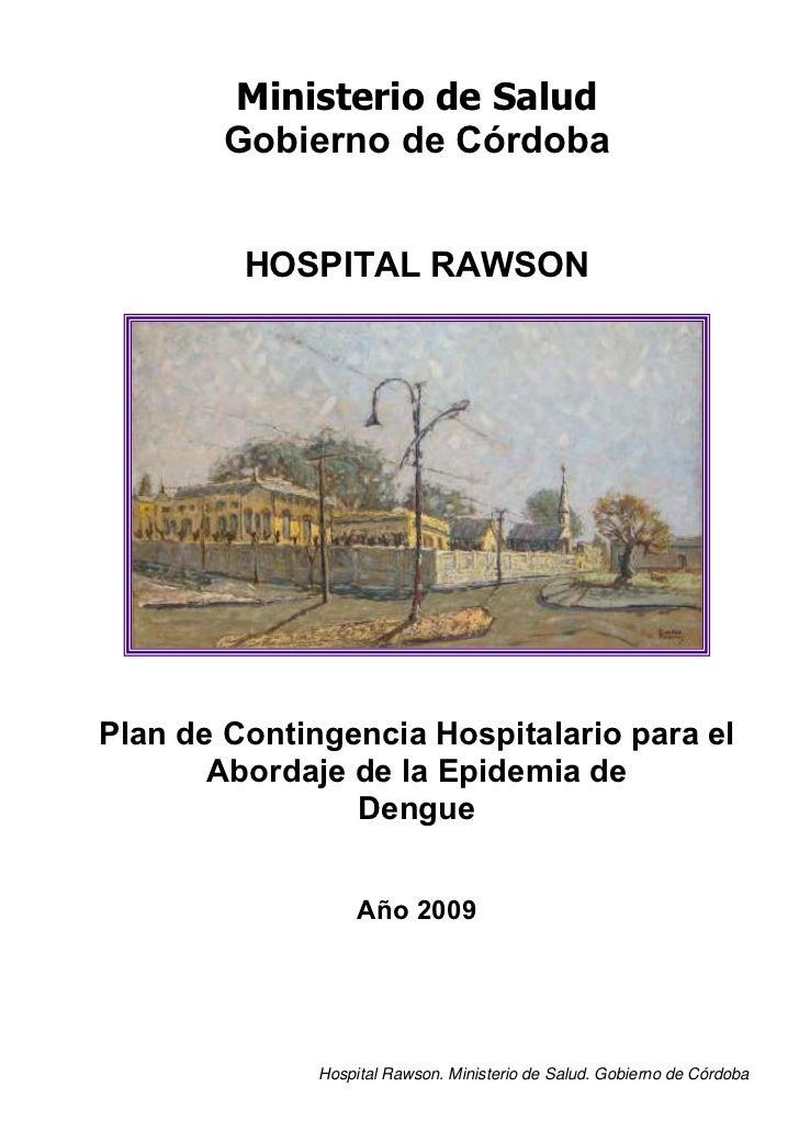 Ministerio de Salud        Gobierno de Córdoba         HOSPITAL RAWSONPlan de Contingencia Hospitalario para el       Abor...