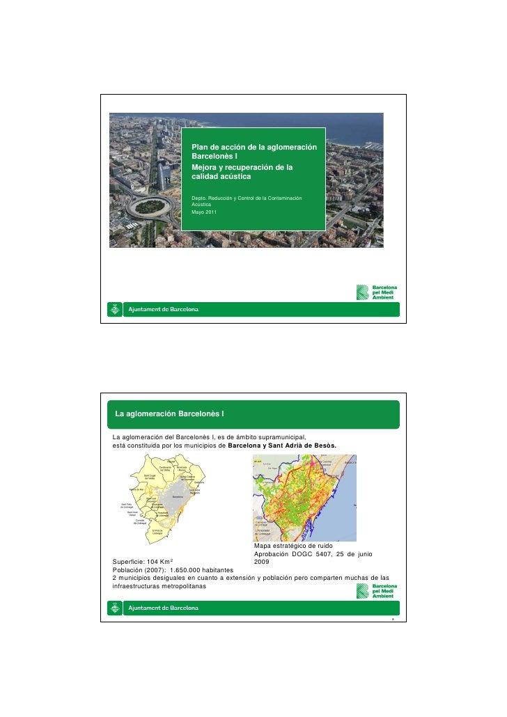 Plan de acción de la aglomeración                         Barcelonès I                         Mejora y recuperación de la...